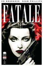 Fatale #1 by Ed Brubaker