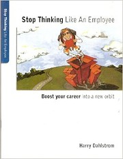 Stop Thinking Like An Employee: Boost Your…