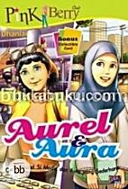 PinkBerry Aurel & Aura by Dhaniar Wahyu…