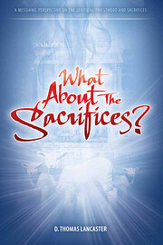What About the Sacrifices: A Messianic…