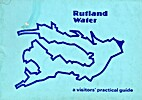 Rutland Water: A Visitor's Practical…
