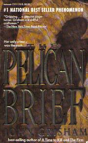 The Pelican Brief: A Novel av John Grisham