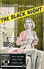 The Black Night by Betty Short