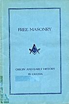 Free Masonry : Origin and Early History in…