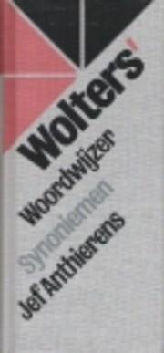 Wolters' woordwijzer synoniemen (Dutch…