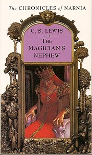 The Magician's Nephew (The Chronicles of…