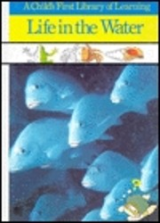 Life in the Water (Child's First Library of…