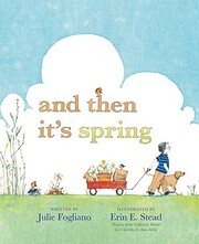 And Then It's Spring (Booklist Editor's…