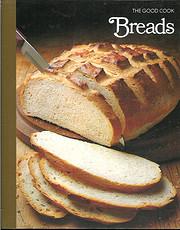 Breads (The Good Cook) af Editors of…