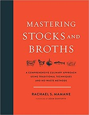 Mastering Stocks and Broths: A Comprehensive…