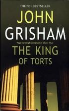 The King of Torts by John Grisham