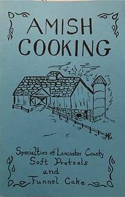 Amish Cooking por Sallie Y. Lapp