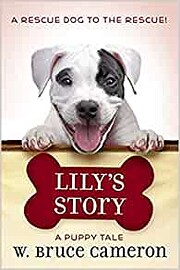 Lily's Story: A Puppy Tale de W. Bruce…