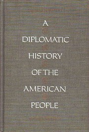 A Diplomatic History of the American People…