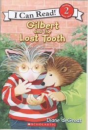Gilbert and the Lost Tooth af Diane Degroat
