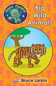 Big Wild Animals por Bruce Larkin