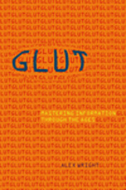 Glut: Mastering Information Through the Ages…