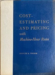The Complete Machine-Hour Rate System for…