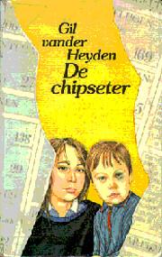 De chipseter af Gil Vander Heyden