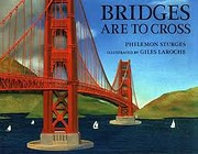 Bridges Are To Cross av Philemon Sturges