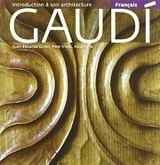 Gaudi - Introduction à son architecture de…