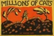 Millions Of Cats – tekijä: Wanda Gag
