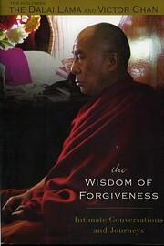 The Wisdom of Forgiveness: Intimate Journeys…
