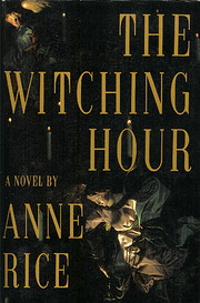 The Witching Hour de Anne Rice