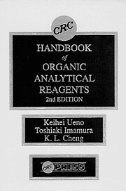 CRC handbook of organic analytical reagents…