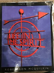 Life in the Spirit Youth Ed de Robertson…