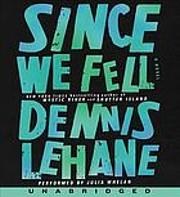 Since we fell a novel por Dennis Lehane