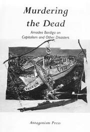 Murdering the Dead: Amadeo Bordiga on…