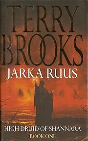 Jarka Ruus : High Druid of Shannara door…
