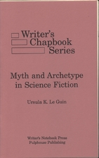Myth and Archetype in Science Fiction by…