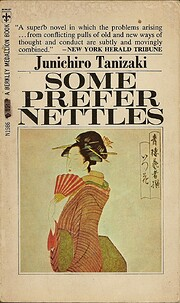 Some Prefer Nettles por Junichiro Tanizaki