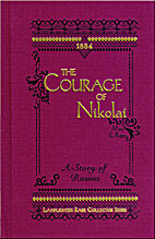 The Courage of Nikolai: A Story of Russia…