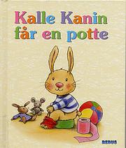Kalle Kanin får en potte von Aline de…