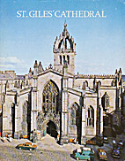 St. Giles' Cathedral : the High Kirk of…