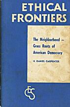 The neighborhood ; grass roots of American…
