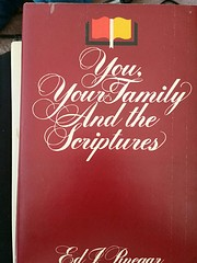 You, Your Family, and the Scriptures de Ed…