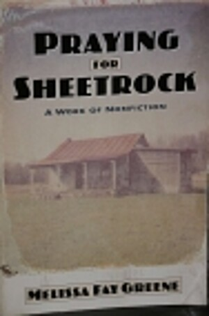 praying for sheetrock a work of nonfiction essay Jennifersoule title: author: date: tags: rating: essays: susan howe howe, susan praying for sheetrock: a work of nonfiction: melissa fay greene.