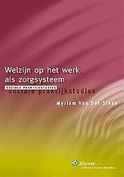 Welzijn op het werk av Myriam Van der Steen