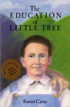 The Education of Little Tree by Forrest…