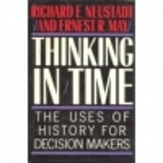Thinking in Time (the Uses of History for…