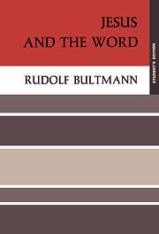 Jesus and the Word de Bultmann R
