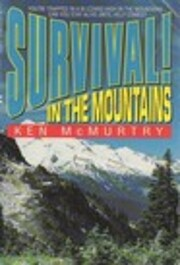 Survival! In the Mountains de Ken McMurtry