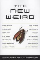 The New Weird by Ann VanderMeer