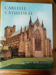 Carlisle Cathedral : the cathedral church of…