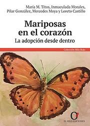 Mariposas en el corazón : la adopción…