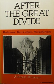 After The Great Divide: Modernism, Mass…